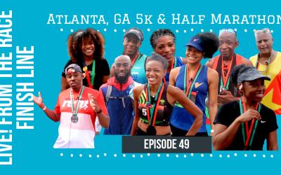 LIVE! From The Race Finish Line | Atlanta, GA 5k & Half Marathon