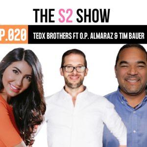TedX Brothers ft O.P. Almaraz & Tim Bauer