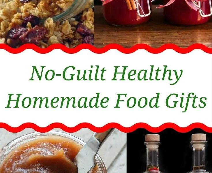 healthy homemade food gifts