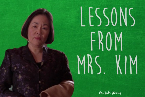 Lessons From Mrs. Kim @ The Salt Stories