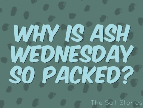 Why is Ash Wednesday so packed?