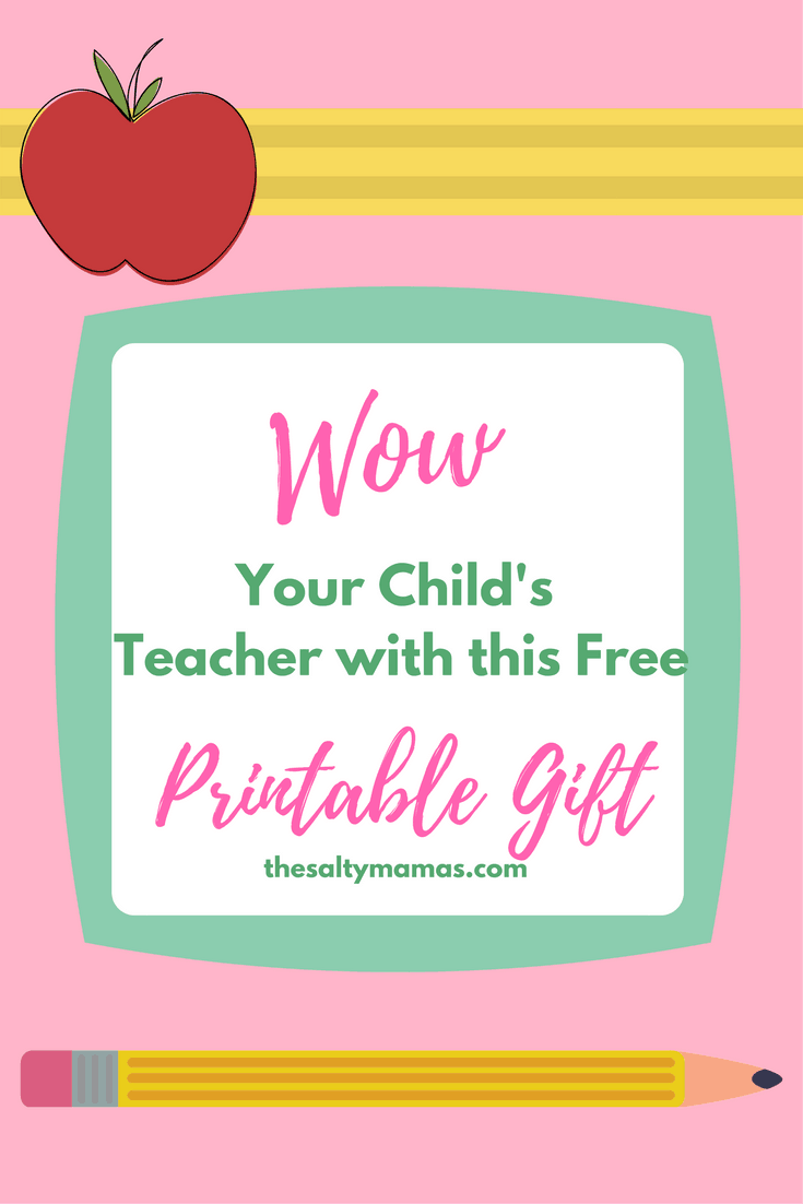 Wow your child's teacher with this easy, printable gift idea from thesaltymamas.com