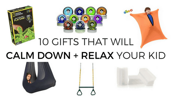 Gifts to encourage calmness and relaxation for kids, from thismomlife