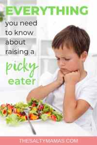 Trying to figure out how to make dinner easier with toddlers? If you've got a picky eater, you know how hard it can be. We've got the research-backed tips you need to help end dinnertime battles once and for all at TheSaltyMamas.com. #pickyeater #pickytoddler #pickyeaters #toddlers #kids #healthymeals #toddlerhealth #kidshealth #healthymealsforkids