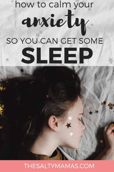 You're SO TIRED, so why can't you SLEEP? We've got trips to soothe your anxious mind and help you fall asleep fast at TheSaltyMamas.com. #anxiety #sleep #sleepless #howtofallasleepfast #sleepbetter #anxious #mentalhealth #selfcare