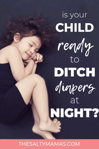 Is your child ready to start night time potty training? Are you wondering how to stop bed wetting? We've got tips to make the transtion easier at TheSaltyMamas.com.