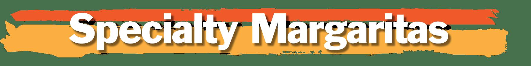 specialty margaritas menu graphic