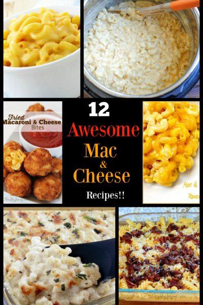 12 easy mac & cheese recipes!