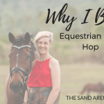 Why I Blog – Equestrian Blog Hop