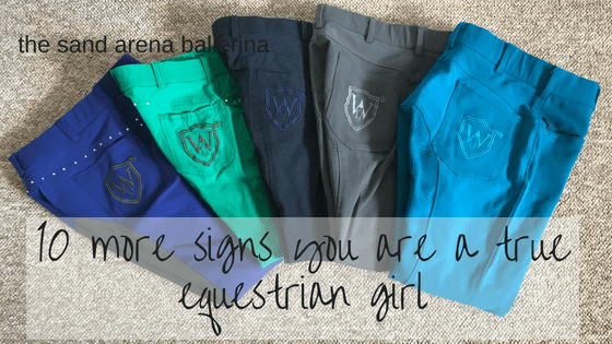 10 more signs that you are a true equestrian girl
