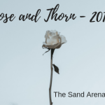 Rose and Thorn – 2018