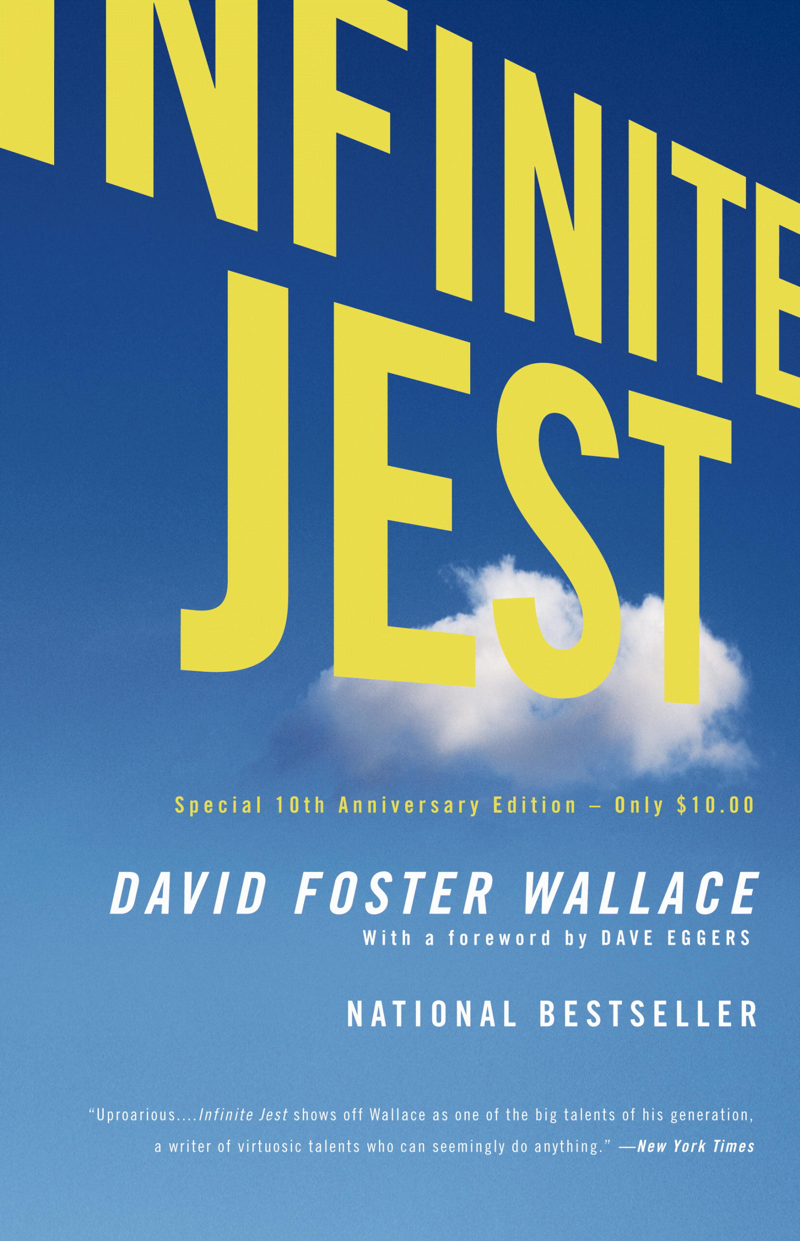 David Foster Wallace, Infinite Jest, Back Bay 10th anniversary paperback edition, 2006