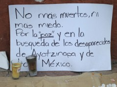 No more deaths, no more fear. Find peace by looking for those who have disappeared in Ayotzinapa and all of Mexico.