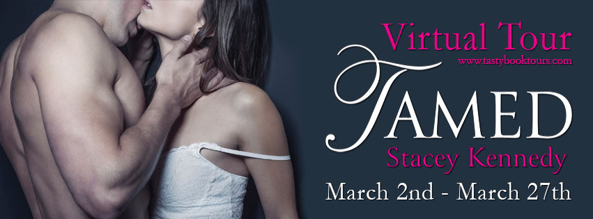 TAMED by Stacey Kennedy: Excerpt & Review