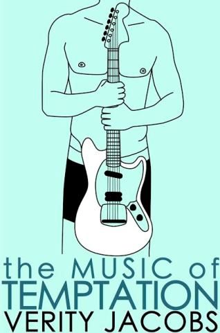 THE MUSIC OF TEMPTATION by Verity Jacobs: Excerpt, Review & Giveaway