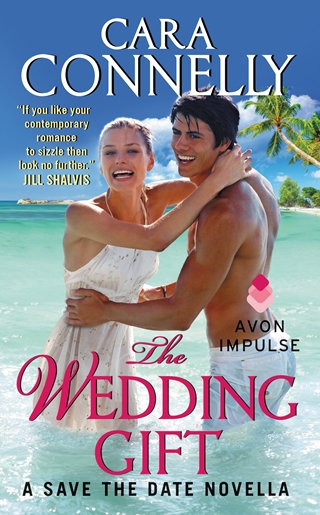 THE WEDDING GIFT by Cara Connelly: Review