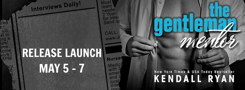 THE GENTLEMAN MENTOR by Kendall Ryan: Release Day Launch
