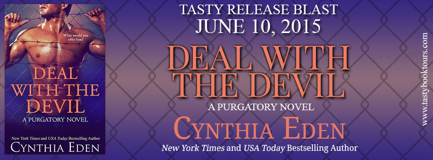 DEAL WITH THE DEVIL by Cynthia Eden:  Release Spotlight & Giveaway