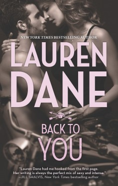 BACK TO YOU by Lauren Dane: Review