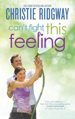 CAN'T FIGHT THIS FEELING by Christie Ridgway: Review