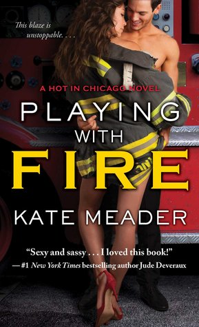 PLAYING WITH FIRE by Kate Meader: Review