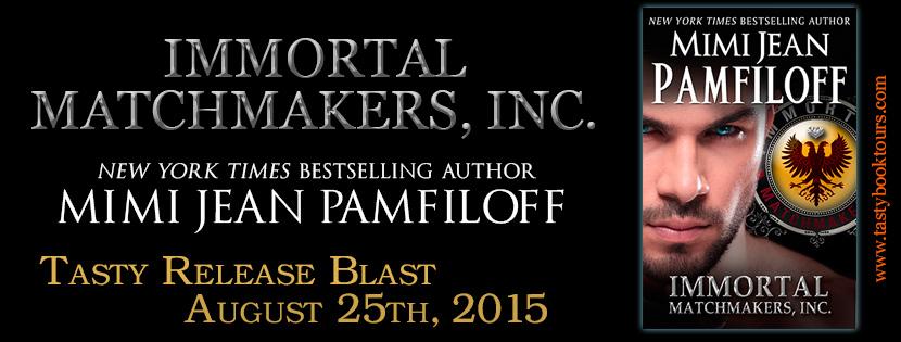 IMMORTAL MATCHMAKERS by Mimi Jean Pamfiloff: Release Blast
