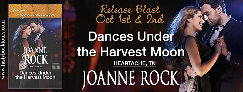 DANCES UNDER THE HARVEST MOON by Joanne Rock: Release Spotlight