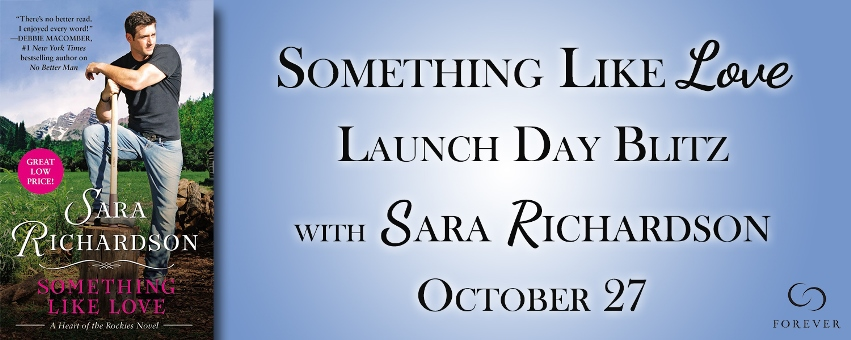 SOMETHING LIKE LOVE by Sara Richardson: Launch Day Blitz