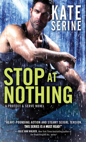 STOP AT NOTHING by Kate SeRine: Review
