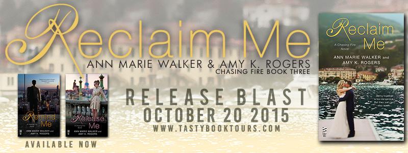 RECLAIM ME by Ann Marie Walker & Amy K. Rogers: Release Blast