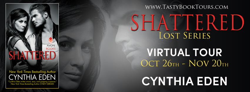 SHATTERED by Cynthia Eden: Review & Excerpt