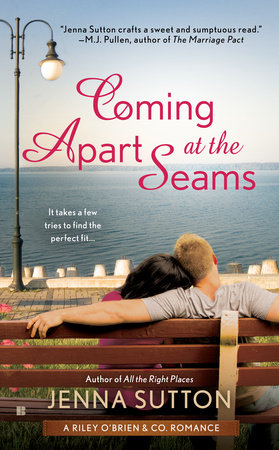 COMING APART AT THE SEAMS by Jenna Sutton: Review & Excerpt