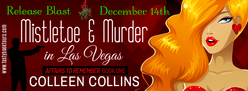 MISTLETOE AND MURDER IN LAS VEGAS by Colleen Collins: Book Blast