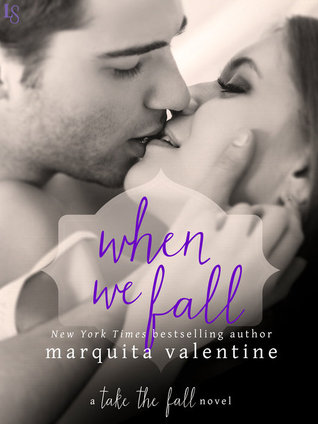 WHEN WE FALL by Marquita Valentine: Review