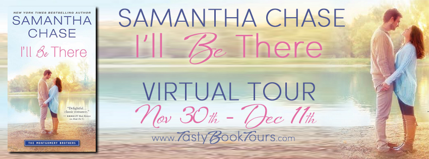 I'LL BE THERE by Samantha Chase: Review