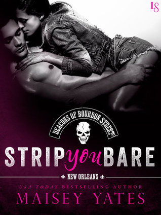 STRIP YOU BARE by Maisey Yates: Review