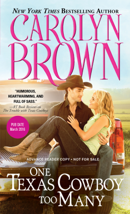 ONE TEXAS COWBOY TOO MANY by Carolyn Brown: Review, Excerpt & Giveaway