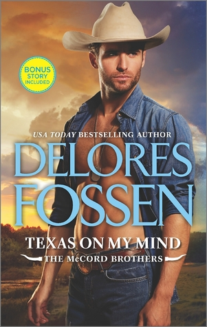 TEXAS ON MY MIND by Delores Fossen: Review & Giveaway