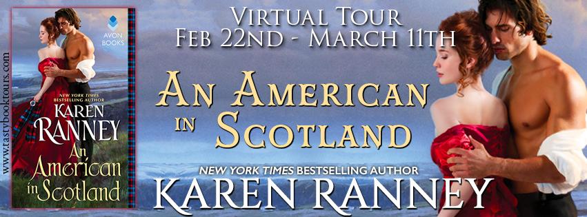 AN AMERICAN IN SCOTLAND by Karen Ranney: Excerpt & Giveaway