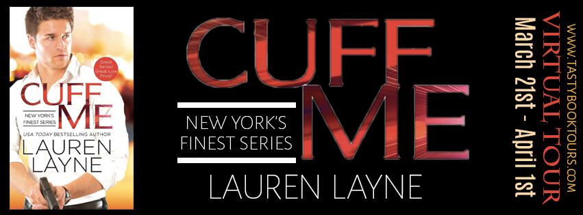 CUFF ME by Lauren Layne: Release Spotlight