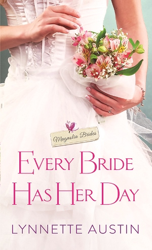 EVERY BRIDE HAS HER DAY by Lynnette Austin: Review