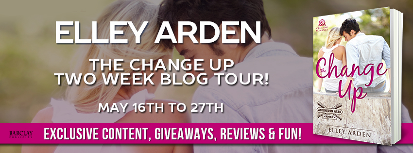THE CHANGE UP by Elley Arden: Release Spotlight