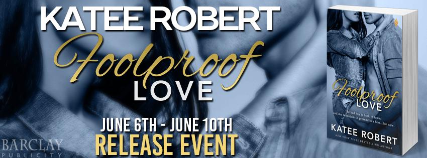 FOOLPROOF LOVE by Katee Robert: Review, Excerpt & Giveaway