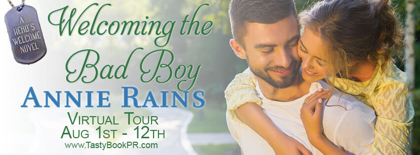 WELCOMING THE BAD BOY by Annie Rains: Excerpt & Giveaway