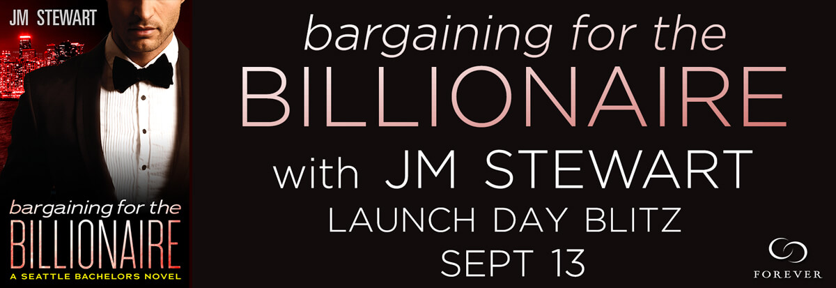 BARGAINING FOR THE BILLIONAIRE by JM Stewart: Release Spotlight