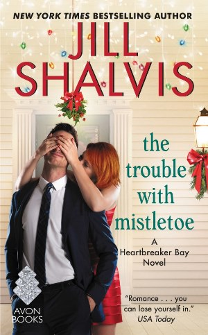 THE TROUBLE WITH MISTLETOE by Jill Shalvis: Review