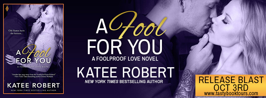 A FOOL FOR YOU by Katee Robert: Release Spotlight