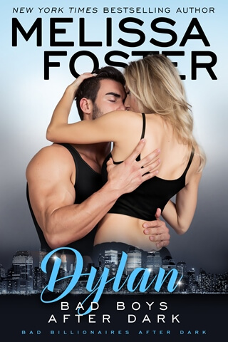 BAD BOYS AFTER DARK: DYLAN by Melissa Foster: Review, Excerpt & Giveaway