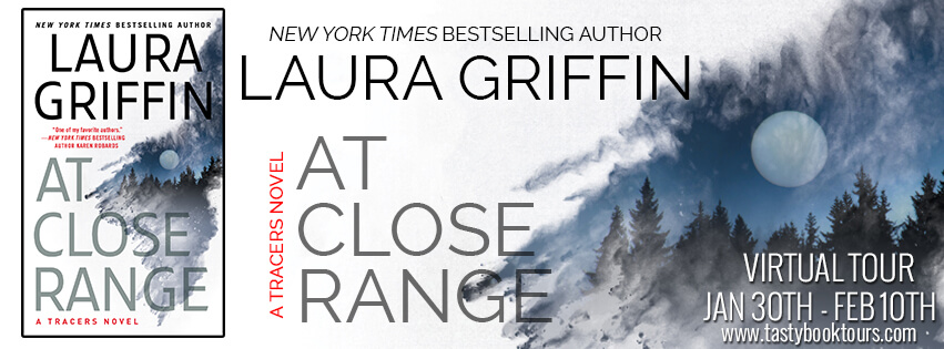 AT CLOSE RANGE by Laura Griffin: Excerpt & Giveaway