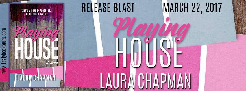 PLAYING HOUSE by Laura Chapman: Release Spotlight